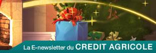 La E-newsletter du CREDIT AGRICOLE
