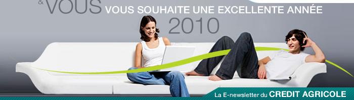 & VOUS - vous souhaite une excellente année - La E-newsletter du CREDIT AGRICOLE