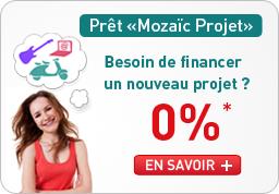 """Prêt """"Mozaïc Projet"""" Besoin de financer un nouveau projet ? à 0%*"""